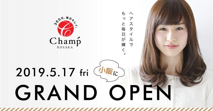 2019.5.17 fri 小阪にGRAND OPEN